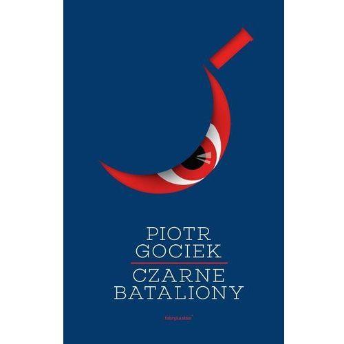 Czarne bataliony - Dostępne od: 2014-11-05 (2014)