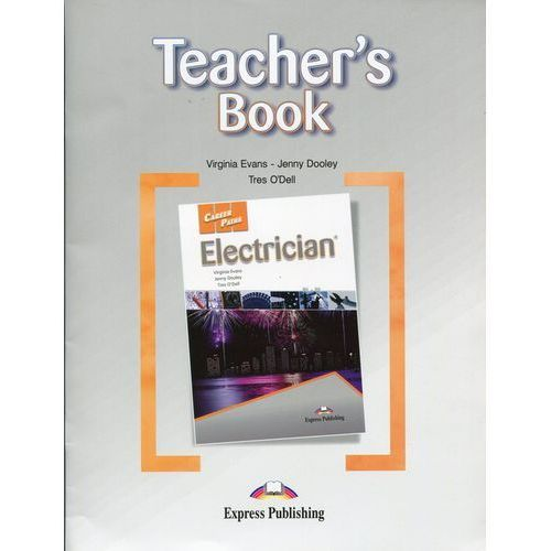 Career Paths Electrician Teacher's Book - Evans V. Dooley J. O'Dell T, Express Publishing