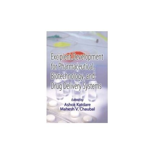 Excipient Development for Pharmaceutical, Biotechnology, and Drug Delivery Systems (9780849327063)