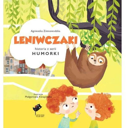 LENIWCZAKI HUMORKI Agnieszka Zimnowodzka (9788365530172)