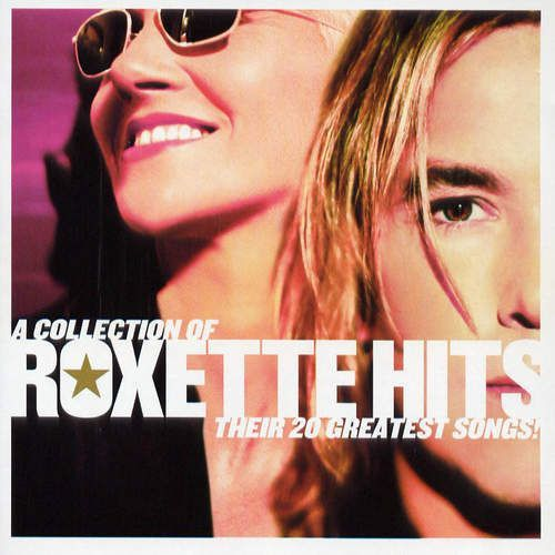 A Collection Of Roxette Hits!, 3679782