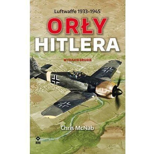Orły Hitlera. Luftwaffe 1933-1945 wyd.2 (2019)