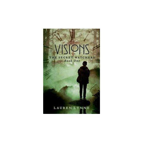Visions: The Secret Watchers