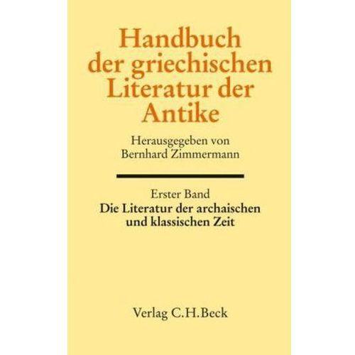 Die Literatur der archaischen und klassischen Zeit (9783406576737)