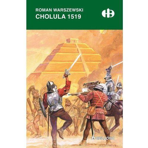 Cholula 1519, Bellona