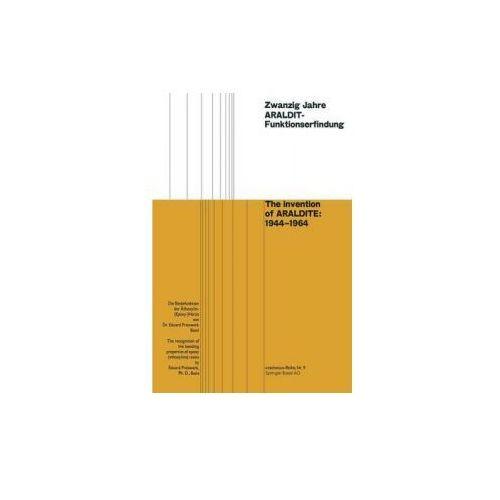 Zwanzig Jahre Araldit-Funktionserfindung / The Invention of Araldite: 1944-1964 (9783034840514)