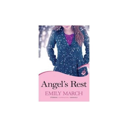 Angel's Rest: Eternity Springs Book 1 (A heartwarming, uplifting, feel-good romance series) (9781472201928)