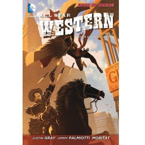 All Star Western. Tom 2. Wojna Lordów i Sów (2015)