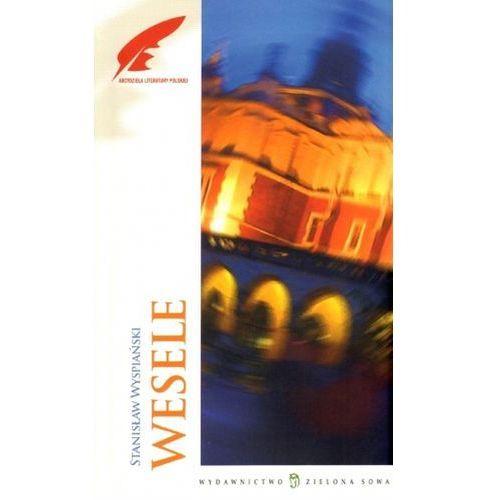 Wesele. Arcydzieła literatury polskiej Stanisław Wyspiański (272 str.)