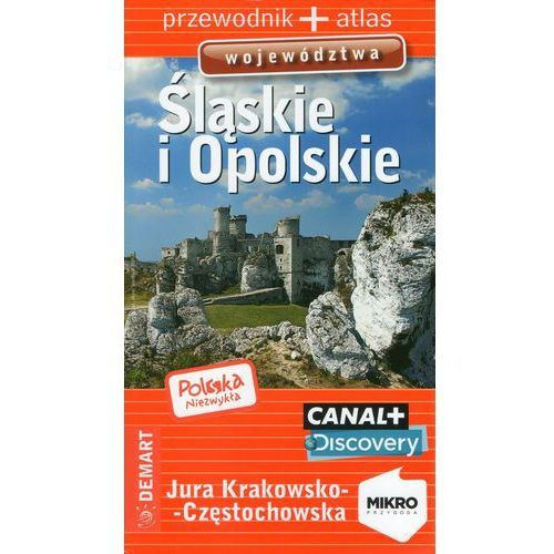 Śląskie i opolskie. Przewodnik + atlas, praca zbiorowa