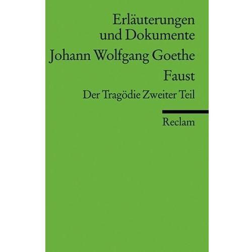 Johann Wolfgang Goethe 'Faust', Der Tragödie Zweiter Teil (9783150160220)