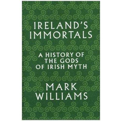 Ireland's Immortals (9780691157313)