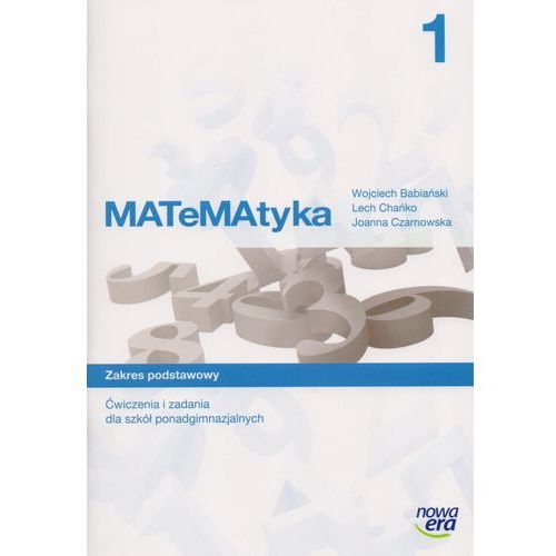 Matematyka 1 Ćwiczenia I Zadania Zakres Podstawowy, oprawa miękka