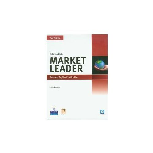 Market Leader Intermediate Business English Practice File with CD - John Rogers