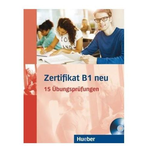 Zertifikat B1 NEU. 15 Ubungsprufungen + MP3 (9783190418688)