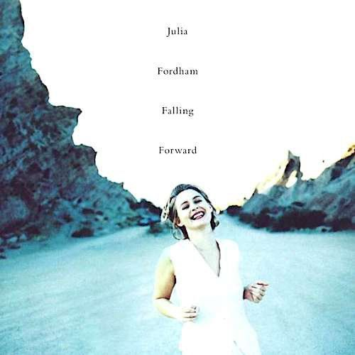 Julia Fordham - Falling Forward [Expanded 2CD Deluxe Edition]