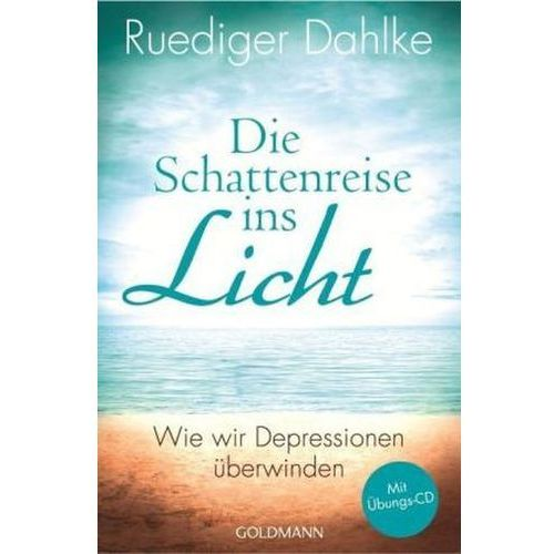 Die Schattenreise ins Licht, m. Audio-CD Dahlke, Ruediger