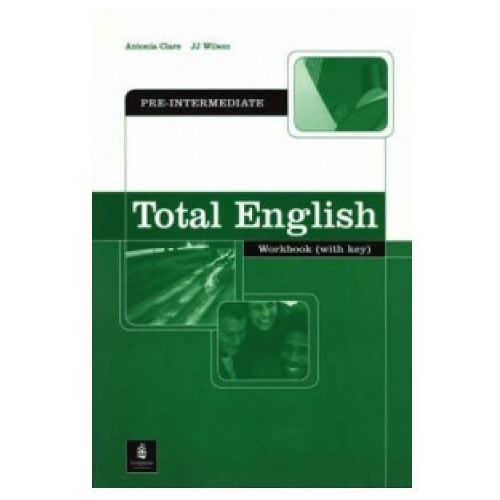 Total English: Pre-Intermediate Workbook with Key, Pearson Education Limited