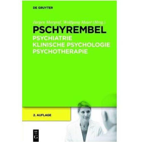 Pschyrembel Psychiatrie, Klinische Psychologie, Psychotherapie (9783110262582)