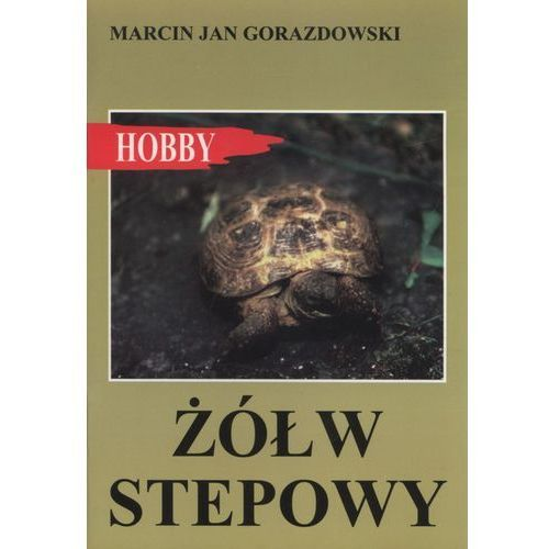 ŻÓŁW STEPOWY (32 str.)