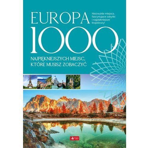 Europa 1000 miejsc, które musisz zobaczyć - Praca zbiorowa, Dragon