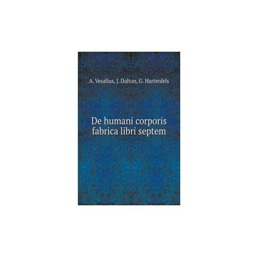 de Humani Corporis Fabrica Libri Septem (9785519051545)