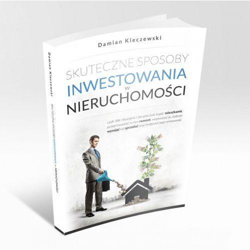 Skuteczne sposoby inwestowania w nieruchomości - Damian Kleczewski - audiobook