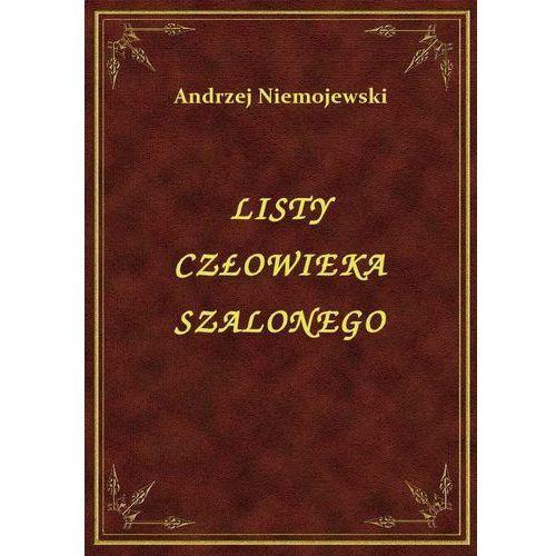 Listy Człowieka Szalonego, Andrzej Niemojewski