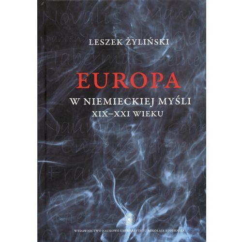 Europa w niemieckiej myśli XIX-XXI wieku, Żyliński Leszek