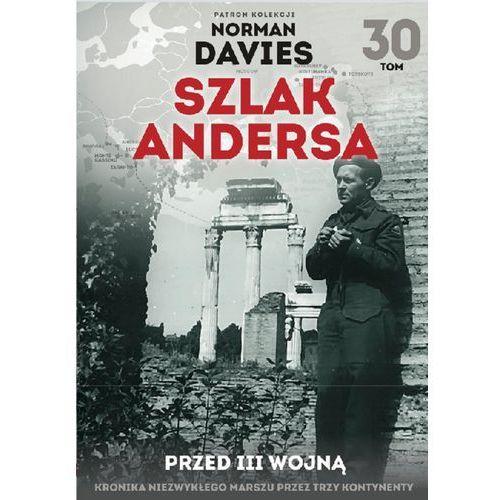 Szlak Andersa T.30 Przed III wojną (2018)