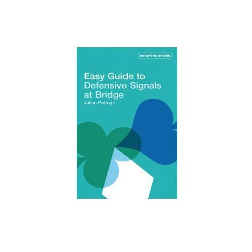 Easy Guide to Defensive Signals at Bridge (9780713489811)