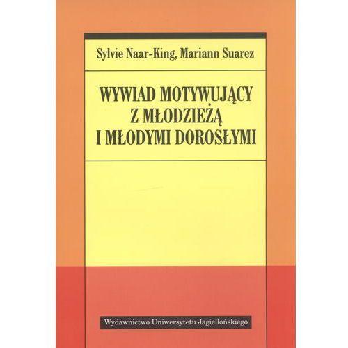 WYWIAD MOTYWUJĄCY Z MŁODZIEŻĄ I MŁODYMI DOROSŁYMI (oprawa miękka) (Książka) (2012)