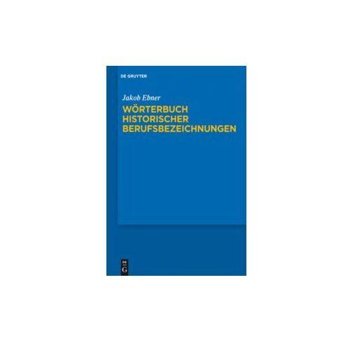 Wörterbuch historischer Berufsbezeichnungen
