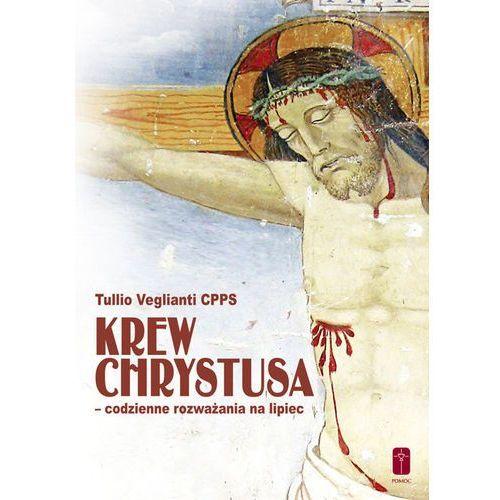 Krew Chrystusa codzienne rozważania na lipiec (2017)