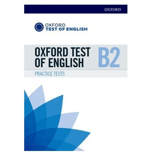Oxford Test of English: B2: Practice Tests (9780194568609)