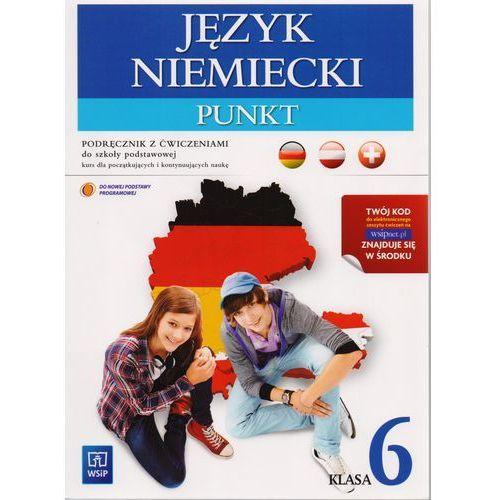 Język niemiecki Punkt 6 podręcznik z ćw. SP - Anna Potapowicz, oprawa broszurowa