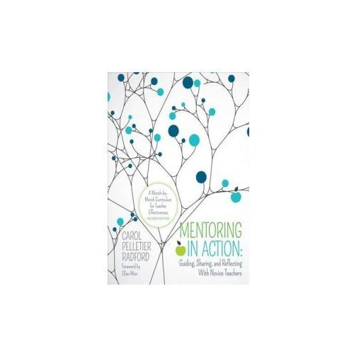 Mentoring in Action: Guiding, Sharing, and Reflecting With N (9781506345116)