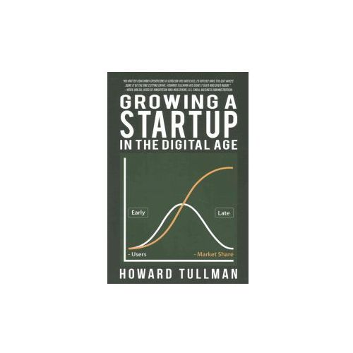 Growing a Startup in the Digital Age (9781619849815)