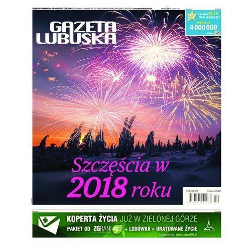 Gazeta Lubuska - B Żary, Żagań, Nowa Sól, Wschowa, Głogów, Polkowice 302/2017