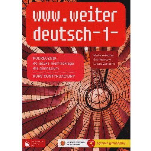 www.weiter deutsch 1. Kurs kontynuacyjny. Klasa 1. Podręcznik z płytą CD-ROM (9788374469715)