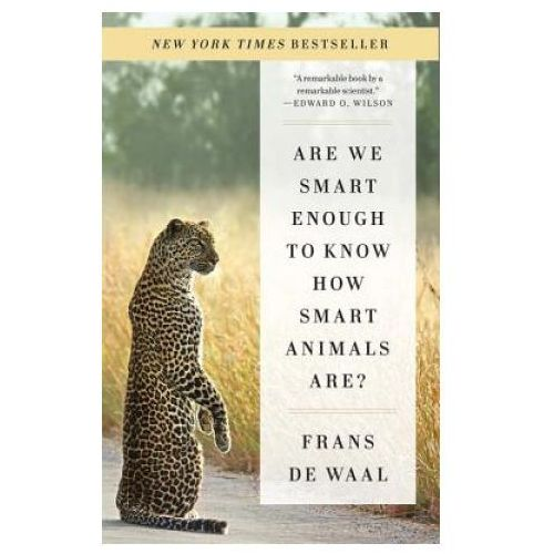 Are We Smart Enough to Know How Smart Animals Are? (9780393353662)