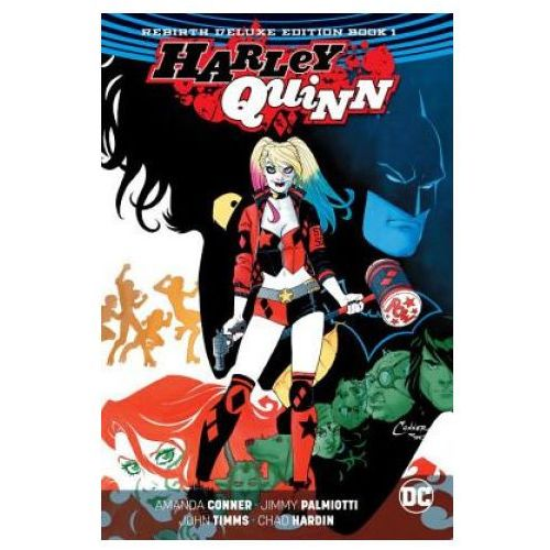 Harley Quinn The Rebirth Deluxe Edition Book 1 (9781401273682)