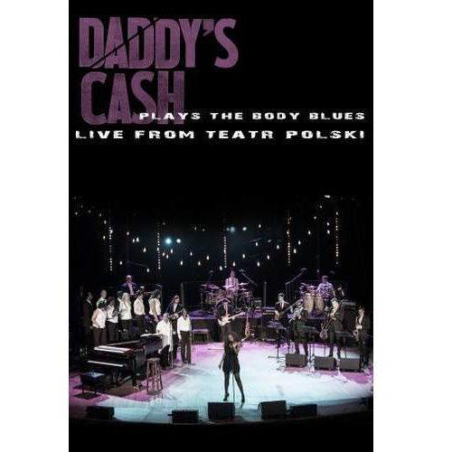 Daddy's Cash Plays The Body Blues Live From Teatr Polski, 7629999024403