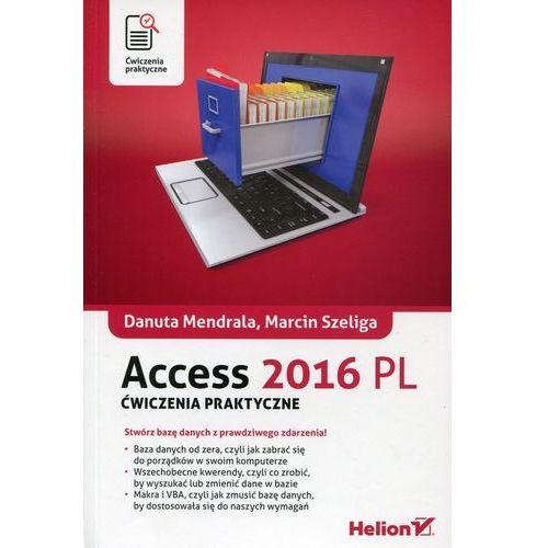 Access 2016 PL. Ćwiczenia praktyczne (9788328317437)