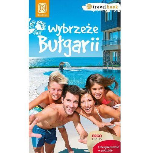 Wybrzeże Bułgarii. Travelbook. Wydanie 1 (opr. miękka)