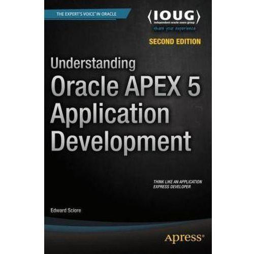 Understanding Oracle APEX 5 Application Development (9781484209905)