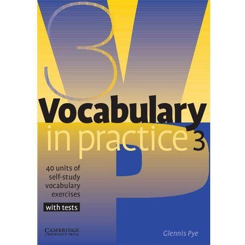 Vocabulary In Practice 3 Pre-Intermediate (80 str.)