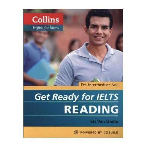 Get Ready for IELTS Reading + CD. Pre-Intermediate A2+, Els Van Geyte