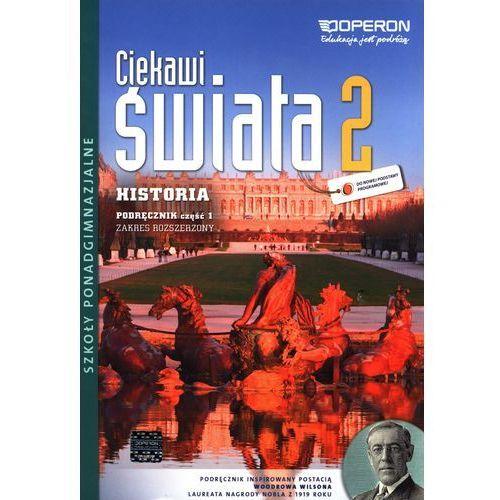 Historia 2 LO Podręcznik cz 1. Zakres rozszerzony. Ciekawi świata /2014/