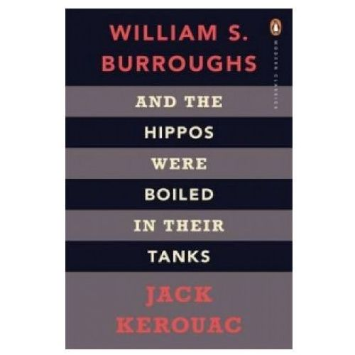 And The Hippos Were Boiled In Their Tanks (9780141189673)